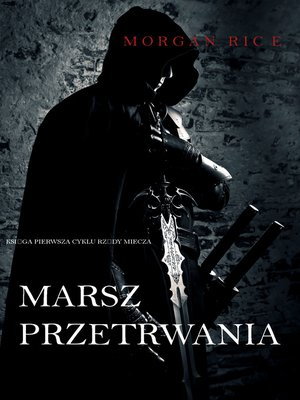 cover image of Marsz Przetrwania: Księga 1 Cyklu Rządy Miecza