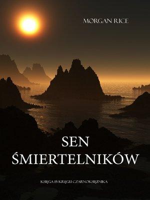 cover image of Sen Śmiertelników