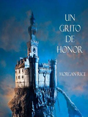cover image of Un Grito De Honor