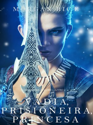 cover image of Vadia, Prisioneira, Princesa