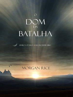 cover image of O Presente da Batalha