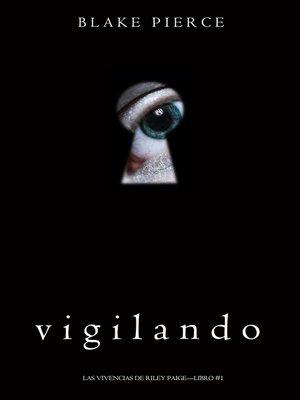 cover image of Vigilando