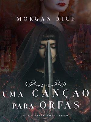 cover image of Uma Canção Para Órfãs