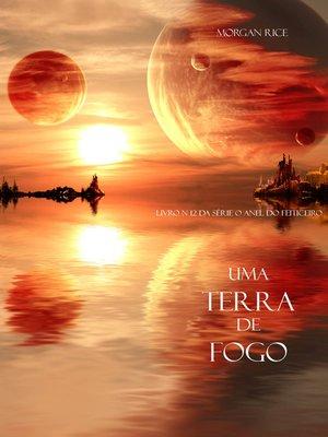 cover image of Uma Terra De Fogo