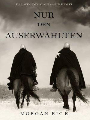 cover image of Nur den Auserwählten