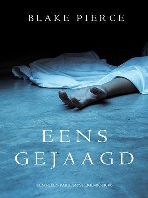 cover image of Eens gejaagd