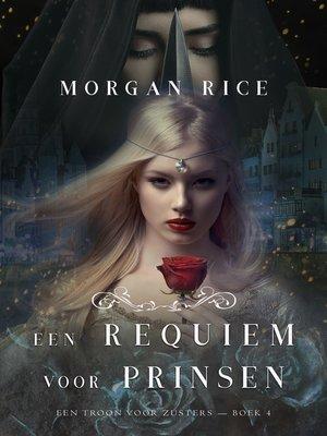 cover image of Een Requiem Voor Prinsen