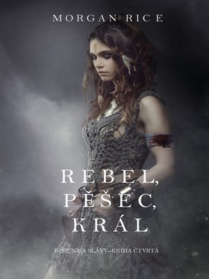 cover image of Rebel, Pěšec, Král