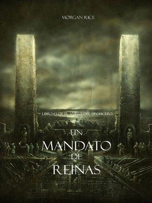 cover image of Un Mandato De Reinas