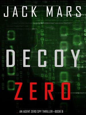 cover image of Decoy Zero