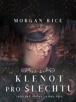 cover image of Klenot Pro Šlechtu