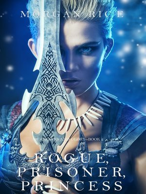 cover image of Rogue, Prisoner, Princess