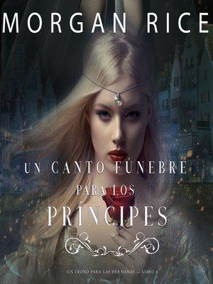 cover image of Un Canto Fúnebre para Los Príncipes