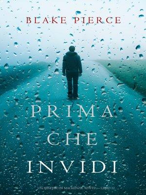 cover image of Prima Che Invidi