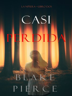 cover image of Casi Perdida