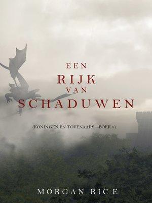 cover image of Een Rijk van Schaduwen