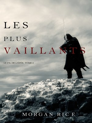 cover image of Les Plus Vaillants: Le Fil de l'Épée, tome 2