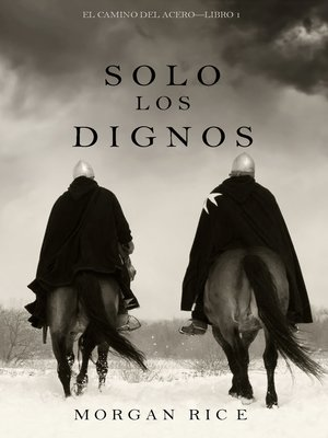 cover image of Solo los Dignos