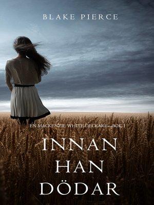 cover image of Innan han dödar