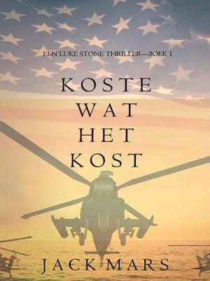 cover image of Koste Wat Het Kost