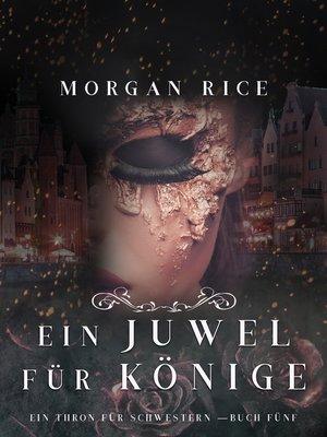 cover image of Ein Juwel für Könige