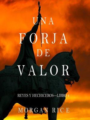 cover image of Una Forja de Valor