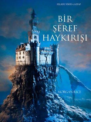cover image of Bir Şeref Haykırışı