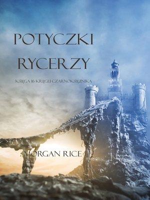 cover image of Potyczki Rycerzy