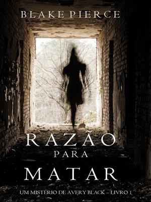 cover image of Razão Para Matar