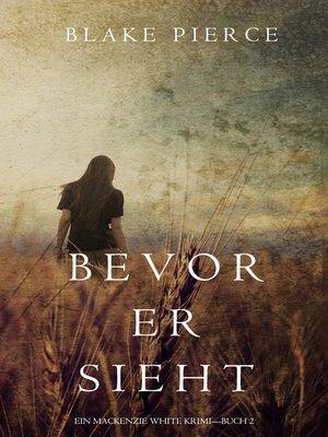 cover image of Bevor Er Sieht