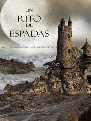 cover image of Un Rito De Espadas Libro #7 De El Anillo Del Hechicero