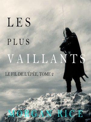 cover image of Les Plus Vaillants
