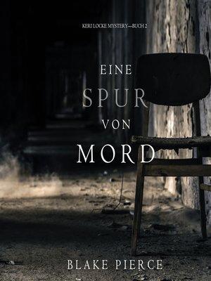 cover image of Eine Spur von Mord
