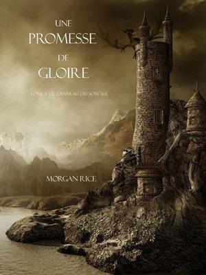 cover image of Une Promesse De Gloire