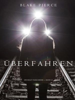 cover image of Überfahren