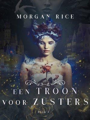 cover image of Een Troon Voor Zusters