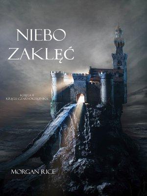 cover image of Niebie Zaklęć