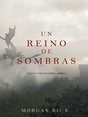 cover image of Un Reino de Sombras