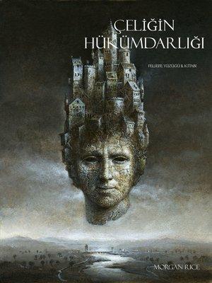 cover image of Çeliğin Hükümdarlığı