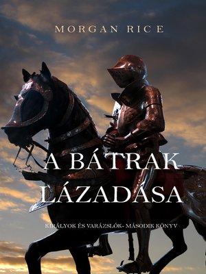 cover image of A Bátrak Lázadása