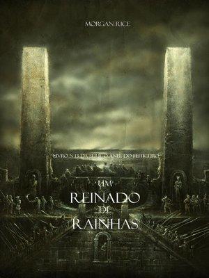 cover image of Um Reinado de Rainhas (Livro N 13 Da Série O Anel Do Feiticeiro)