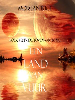 cover image of Een Land Van Vuur