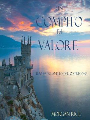 cover image of Un Compito Di Valore
