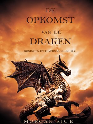 cover image of De Opkomst Van De Draken (Koningen En Tovernaars—Boek 1)