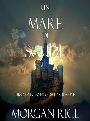 cover image of Un Mare Di Scudi