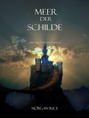 cover image of Meer Der Schilde