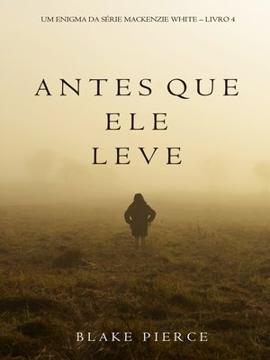 cover image of Antes Que Ele Leve