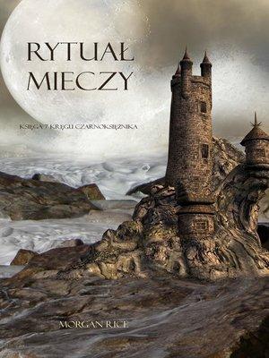 cover image of Rytuał Mieczy