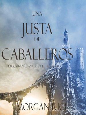 cover image of Una Justa de Caballeros