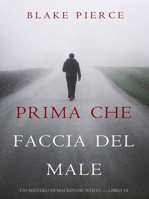 cover image of Prima Che Faccia Del Male